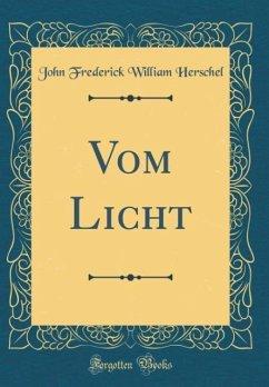 Vom Licht (Classic Reprint)