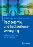 Tracheotomie und Tracheostomaversorgung