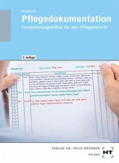 Pflegedokumentation - Schwerdt, Christine