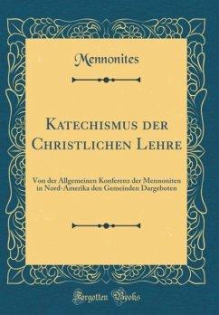 Katechismus der Christlichen Lehre