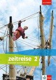 Zeitreise 2. Ausgabe Nordrhein-Westfalen. Arbeitsheft Sprachförderung Klasse 7/8