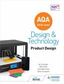 AQA AS/A-Level Design and Technology: Product Design (eBook, ePUB)