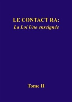 Le contact Ra: La Loi Une enseignée - L/L Research (Louisville, Kentucky)