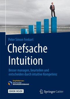 Chefsache Intuition - Fenkart, Peter Simon