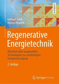 Regenerative Energietechnik - Reich, Gerhard; Reppich, Marcus