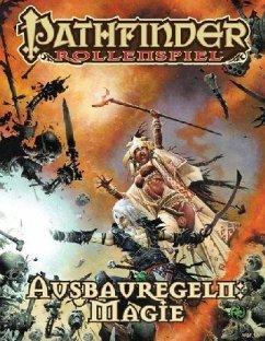 Pathfinder Ausbauregeln: Magie Taschenbuch - Bulmahn, Jason