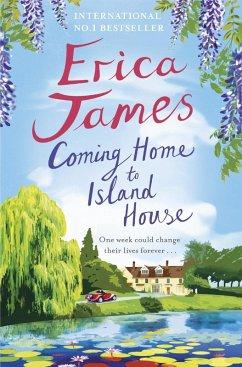 Coming Home to Island House (eBook, ePUB) - James, Erica