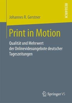 Print in Motion - Gerstner, Johannes R.