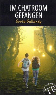 Im Chatroom gefangen - Gallandy, Greta