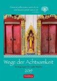 Wege der Achtsamkeit. Wochen-Kulturkalender 2019