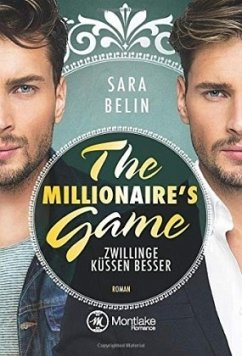 The Millionaire´s Game: Zwillinge küssen besser