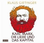 Karl Marx, die Liebe und das Kapital, 7 Audio-CDs