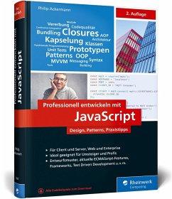 Professionell entwickeln mit JavaScript - Ackermann, Philip