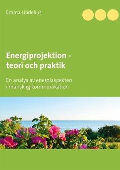 Energiprojektion teori och praktik