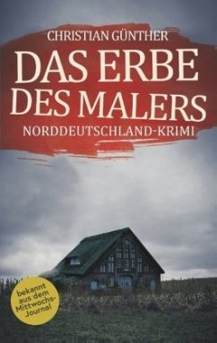 Das Erbe des Malers - Günther, Christian