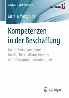 Kompetenzen in der Beschaffung - Wildgrube, Mathias