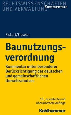 Baunutzungsverordnung - Fickert, Hans-Carl; Fieseler, Herbert