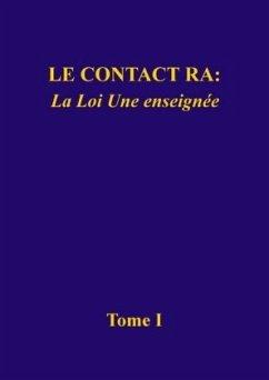 Le contact Ra: La Loi Une enseignée - L/L Research (Louisville, Kentucky)