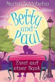 Betty und Paul