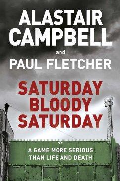 Saturday Bloody Saturday (eBook, ePUB)