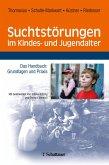 Suchtstörungen im Kindes- und Jugendalter (eBook, PDF)