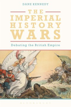 The Imperial History Wars (eBook, ePUB) - Kennedy, Dane