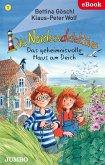 Das geheimnisvolle Haus am Deich / Die Nordseedetektive Bd.1 (eBook, ePUB)