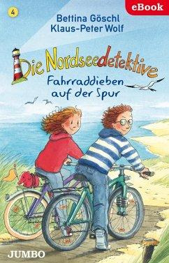 Fahrraddieben auf der Spur / Die Nordseedetektive Bd.4 (eBook, ePUB) - Wolf, Klaus-Peter; Göschl, Bettina
