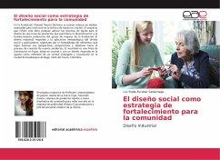 El diseño social como estrategia de fortalecimiento para la comunidad