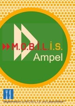 M.O.B.I.L.I.S. Ampel - Hamm, Michael; Berg, Andreas
