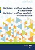 Rollladen- und Sonnenschutzmechatroniker/ Rollladen- und Sonnenschutzmechatronikerin