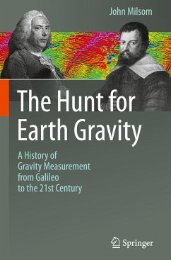 The Hunt for Earth Gravity - Milsom, John