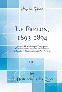 Le Frelon, 1893-1894, Vol. 3