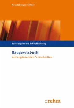 Baugesetzbuch mit ergänzenden Vorschriften - Krautzberger, Michael; Söfker, Wilhelm