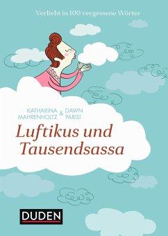 Luftikus & Tausendsassa - Mahrenholtz, Katharina