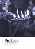 Prathana: Prayers of Bhakti Marga - Daily Prayer Edition with Devotional Chants