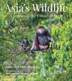 AsiaÆs Wildlife: A Journey to the Forests of Hope (Proceeds Support Birdlife International)