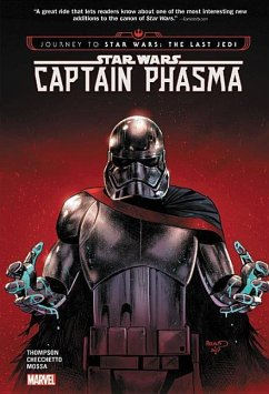 Star Wars: Journey to Star Wars: The Last Jedi - Captain Phasma - Thompson, Kelly