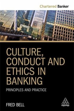 Culture, Conduct and Ethics in Banking - Bell, Fred