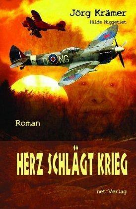 Herz schlägt Krieg - Krämer, Jörg