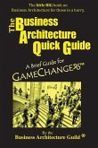 The Business Architecture Quick Guide