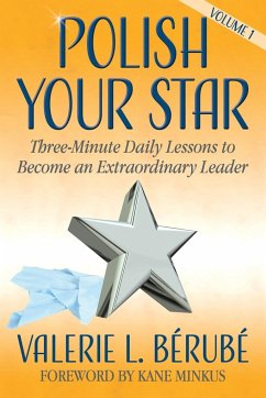 Polish Your Star: Three-Minute Daily Lessons to...