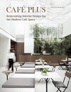 Café Plus: Reinventing Interior Design for the ...