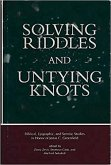 Solving Riddles and Untying Knots: Biblical, Epigraphic, and Semitic Studies in Honor of Jonas C. Greenfield