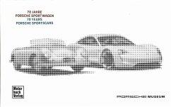 Porsche 70 Jahre Sportwagen - Porsche Museum