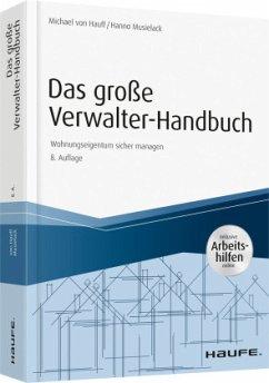 Das große Verwalter-Handbuch - inkl. Arbeitshilfen online - Hauff, Michael von;Musielack, Hanno