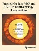 Practical Guide to Viva and OSCE in Ophthalmology Examinations