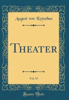 Theater, Vol. 35 (Classic Reprint)