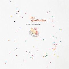 Tiny Gratitudes