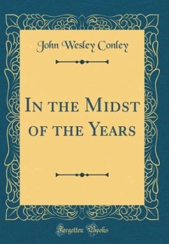 In the Midst of the Years (Classic Reprint)